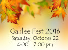 Galilee Fest; October 22, 4:00 – 7:00 pm